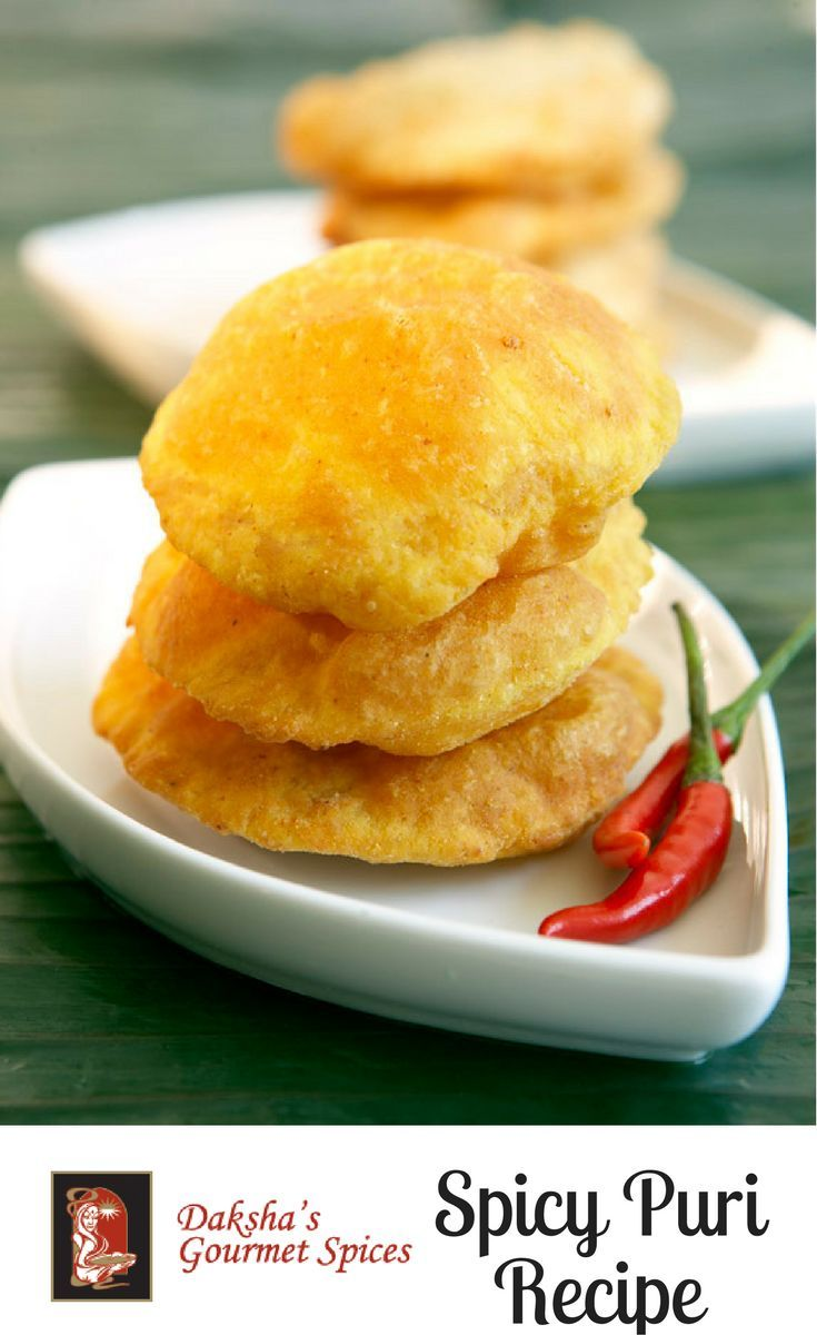 Daksha S Spicy Puri Recipe An Indianfood Delight As Seen Deliciously Made