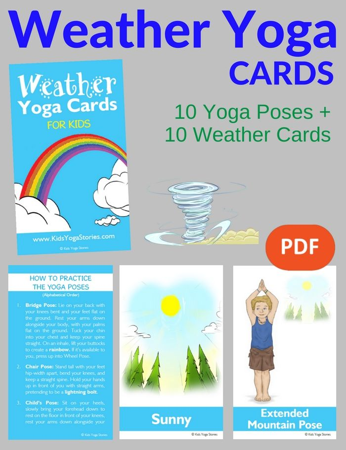 Learn About Weather Through Movement Pretend To Be The Sun Rain And Wind Easy Yoga Moves For Kids Download These Cards Today