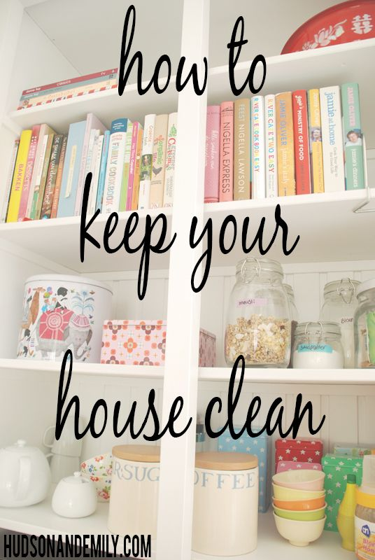 how to clean your house and keep it clean