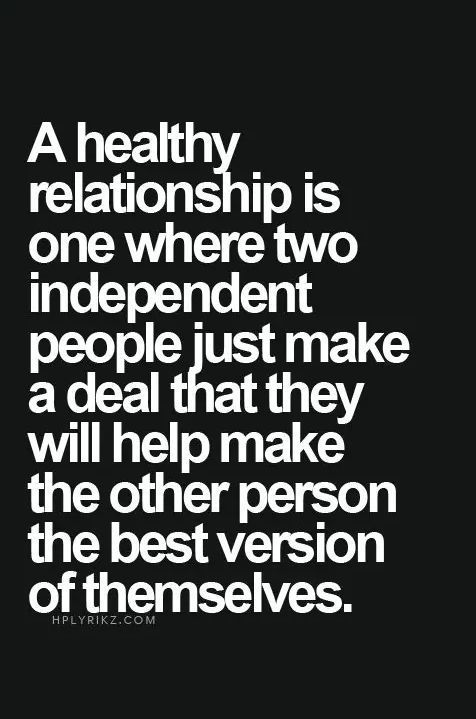 A healthy relationship is one where two independen... - #healthy #independen #love #Relationship