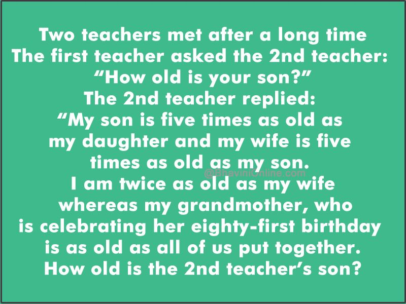 Math Riddle How Old Is The 2nd Teachers Son Riddles Pinterest