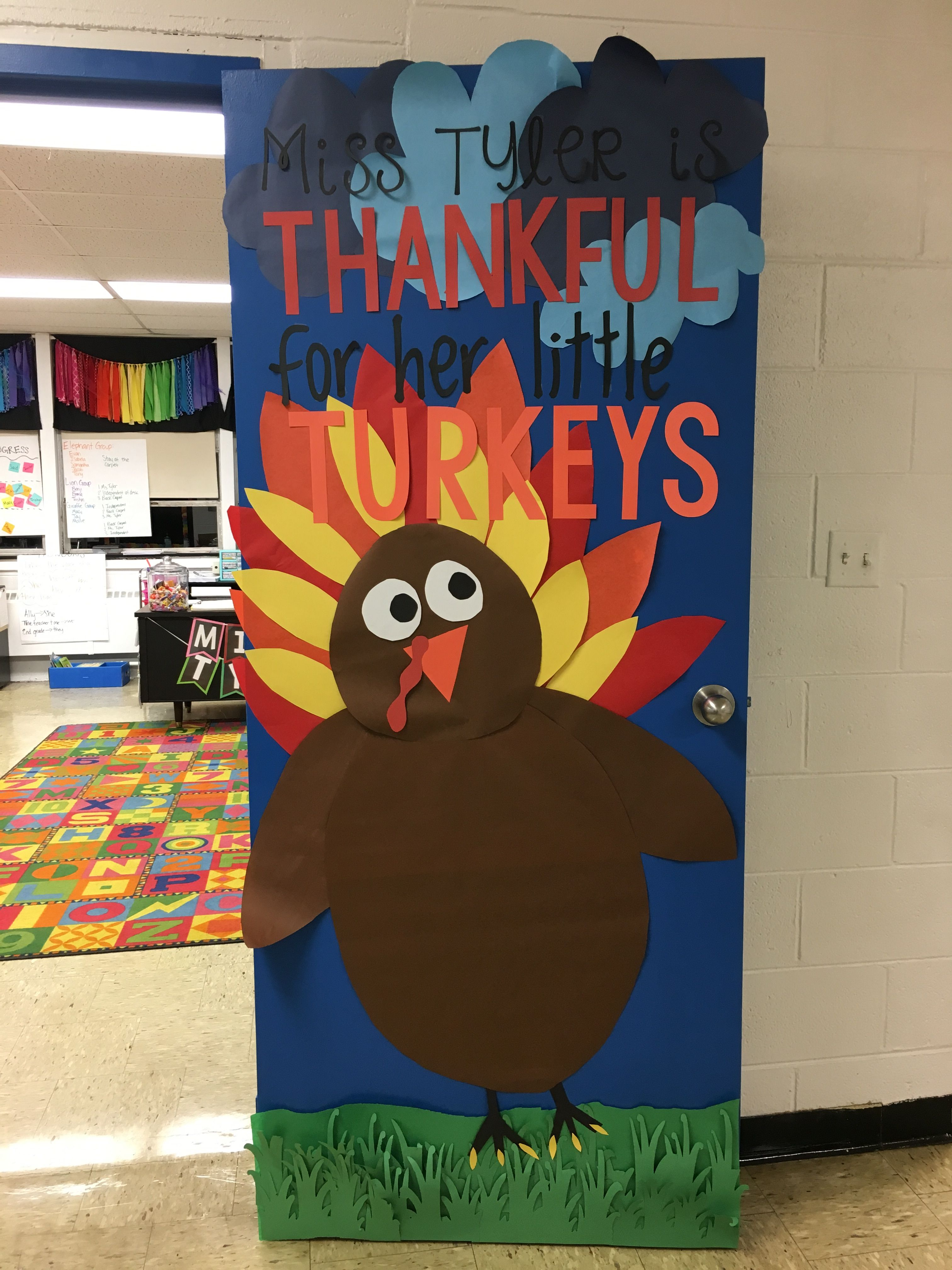 November Classroom Door Turkey Firstgrade November Classdecor
