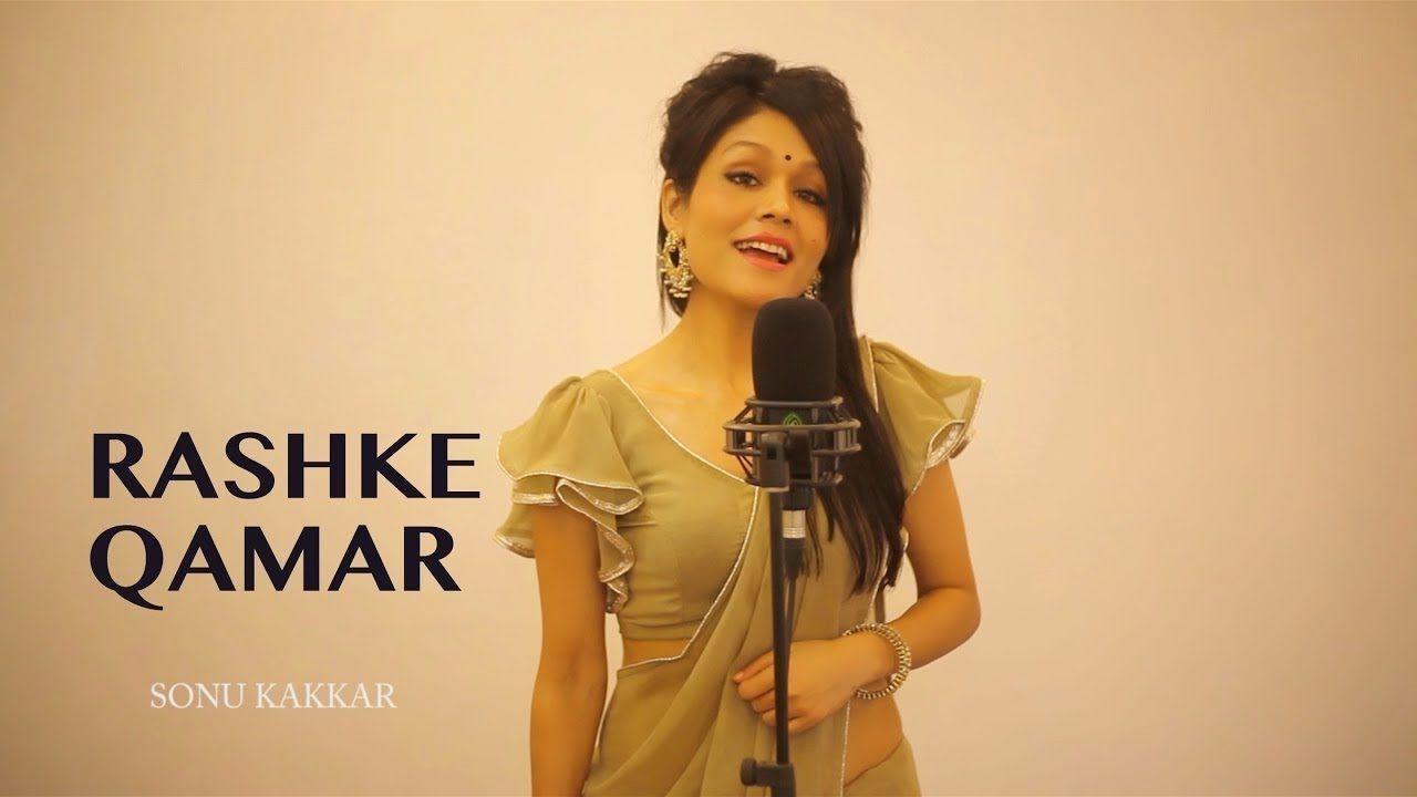 Mere Rashke Qamar Full Song By Sonu Kakkar Mere Rashke Qamar Full