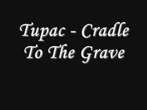 2. 1968 - Cradle to the Grave  - Tupac Shukar