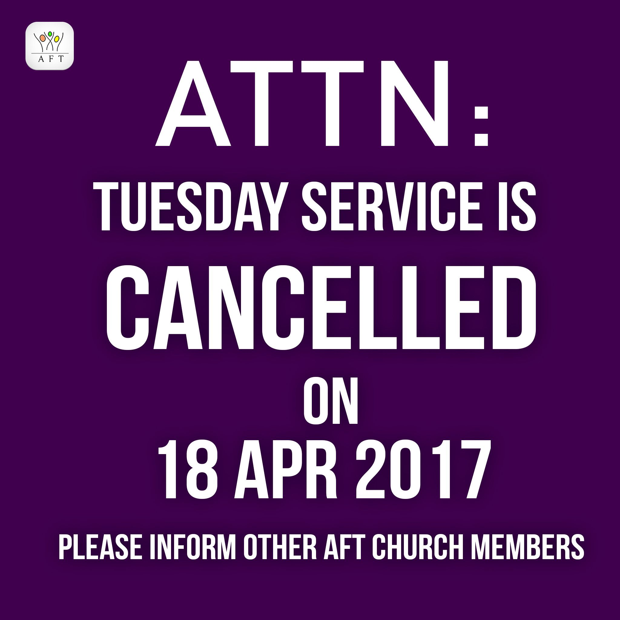 AttentionTuesday Evening Service Is Cancelled Today Full Gospel