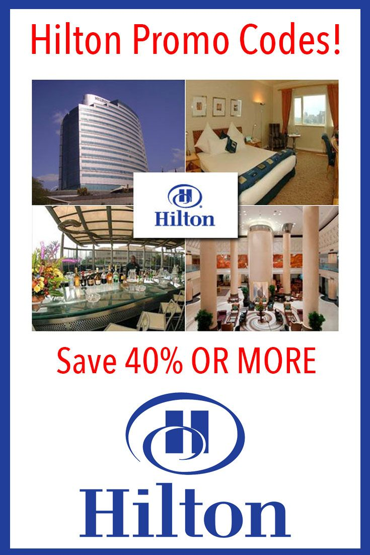 Hilton Promo Codes that are always current  Save up to 40
