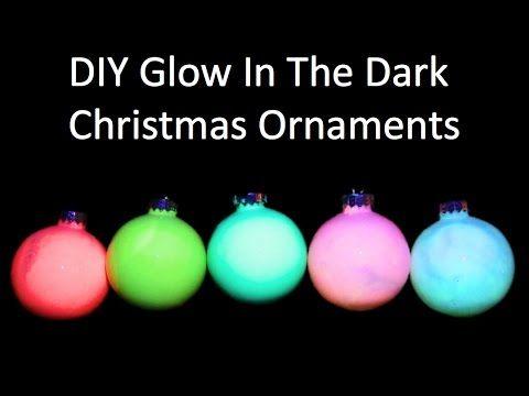 Diy Glow In The Dark Christmas Ornaments Youtube Dark Christmas Christmas Gift Decorations Diy Glow