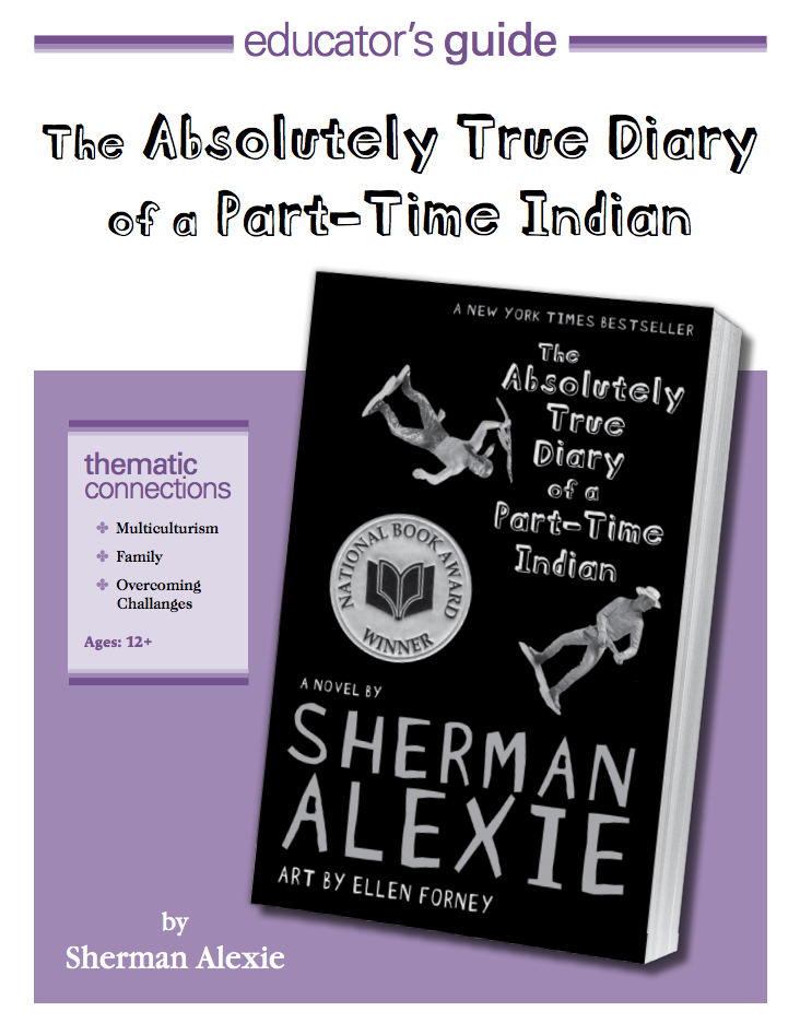 the absolutely true story of a The 10th anniversary edition of sherman alexie's national book award-winning  and #1 new york times bestselling novel--bonus content.