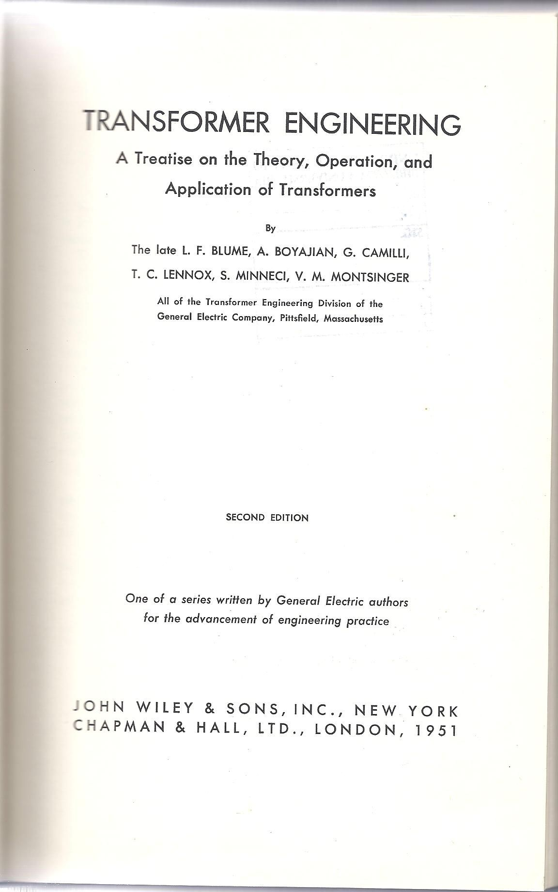 Transformer engineering : a treatise on the theory, operation, and application of transformers / by L. F. Blume ... [et al.]