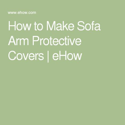 How To Make Sofa Arm Protective Covers Sewing Couch