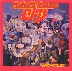 El-P  Fantastic Damage (2002)