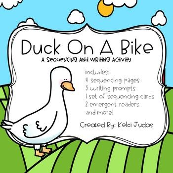 Duck On A Bike Sequencing Activity Duck On A Bike Sequencing