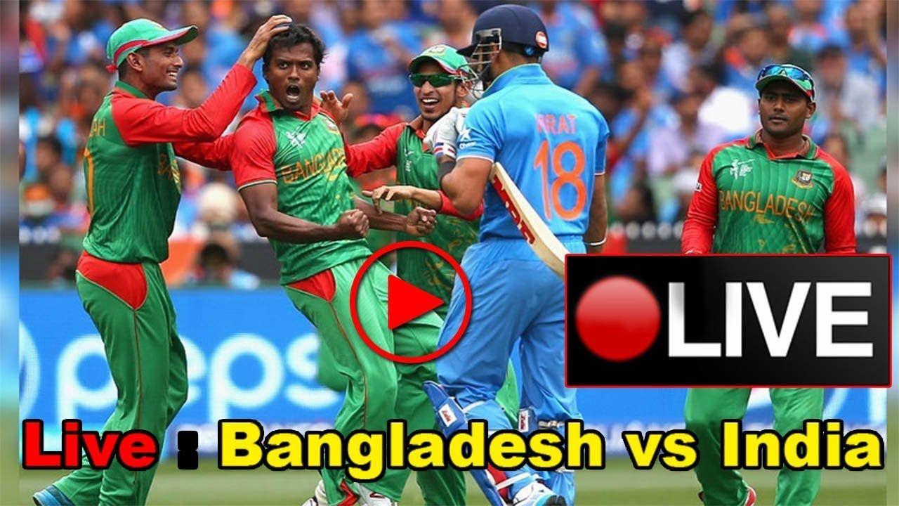 India Vs Bangladesh Final Live Streaming Free Live Bangladesh Vs India Final Live Score Bangladesh Scores Match