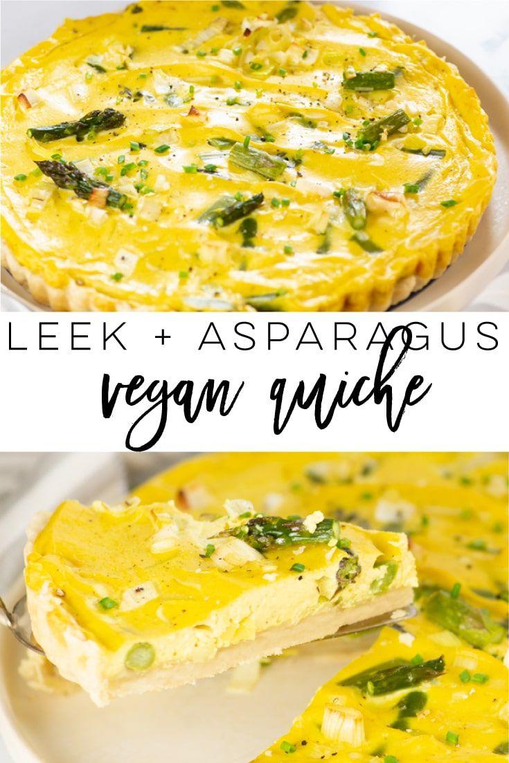 Leek And Asparagus Vegan Quiche In 2020 Vegan Quiche Vegan Breakfast Recipes Vegan Cookbook