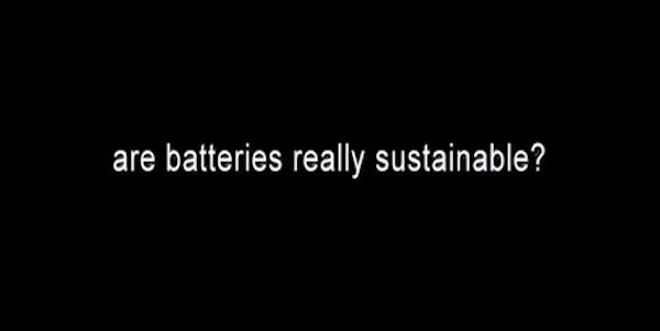 Are batteries really sustainable?