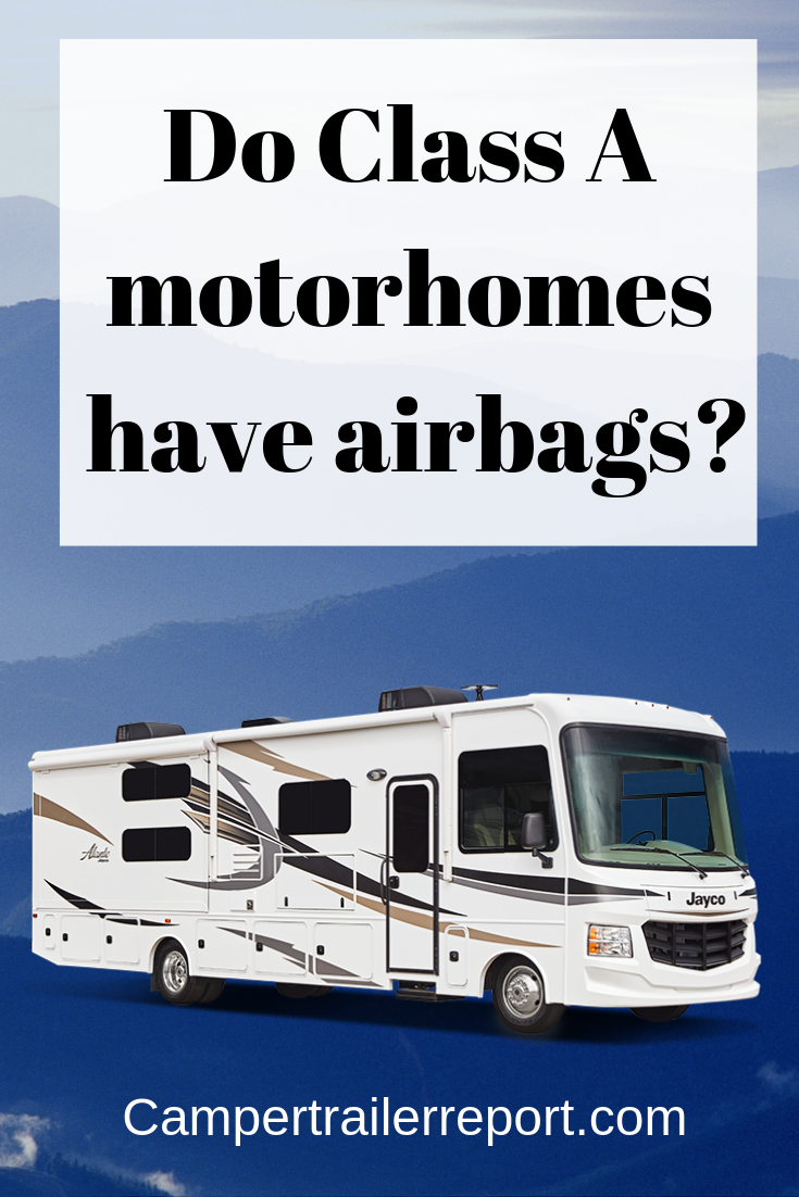 Do Class A motorhomes have airbags?   Class A RV Motorhome
