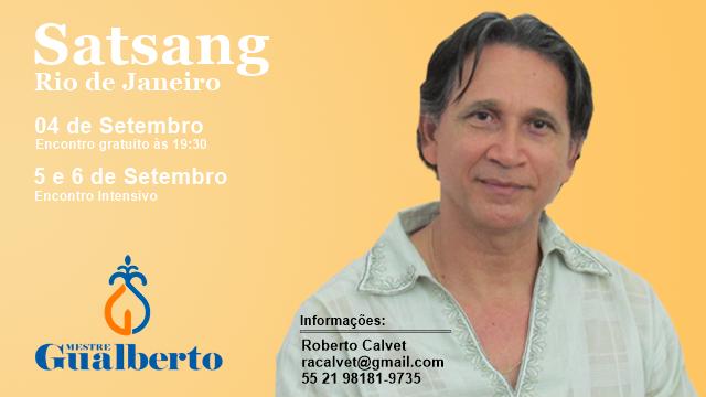 Satsang Rio de Janeiro 04/09 encontro aberto e 05 -06/09 Intensivo. @marcosgualberto @ro
