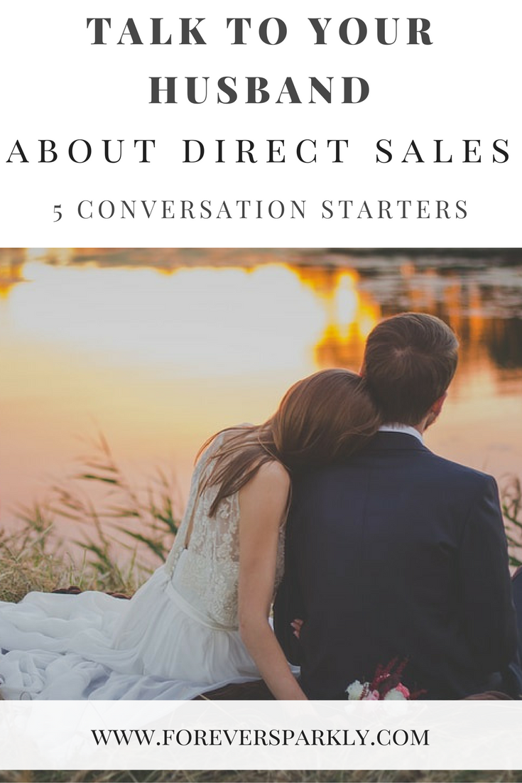 talk to your husband about starting a direct sales business | direct