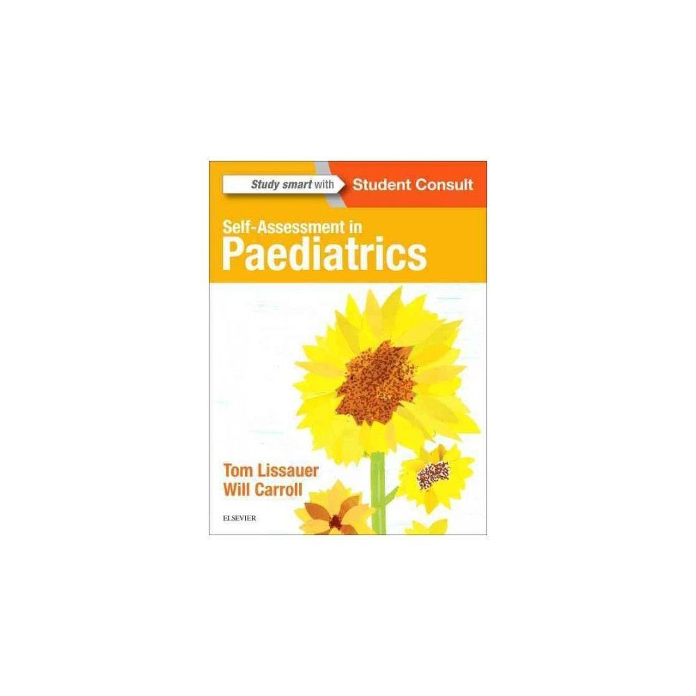 SelfAssessment In Paediatrics Paperback Tom Lissauer  Will