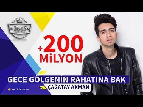 Gece Golgenin Rahatina Bak Cagatay Akman Official Video Youtube Gece Videolar Youtube