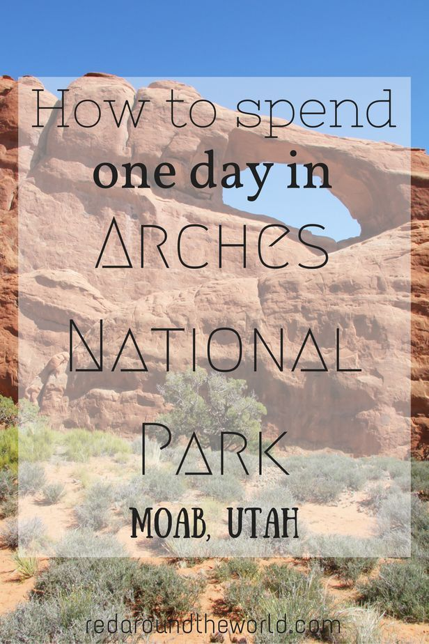 Arches National Park has so much to offer.  If you only have one day in the park, read this.