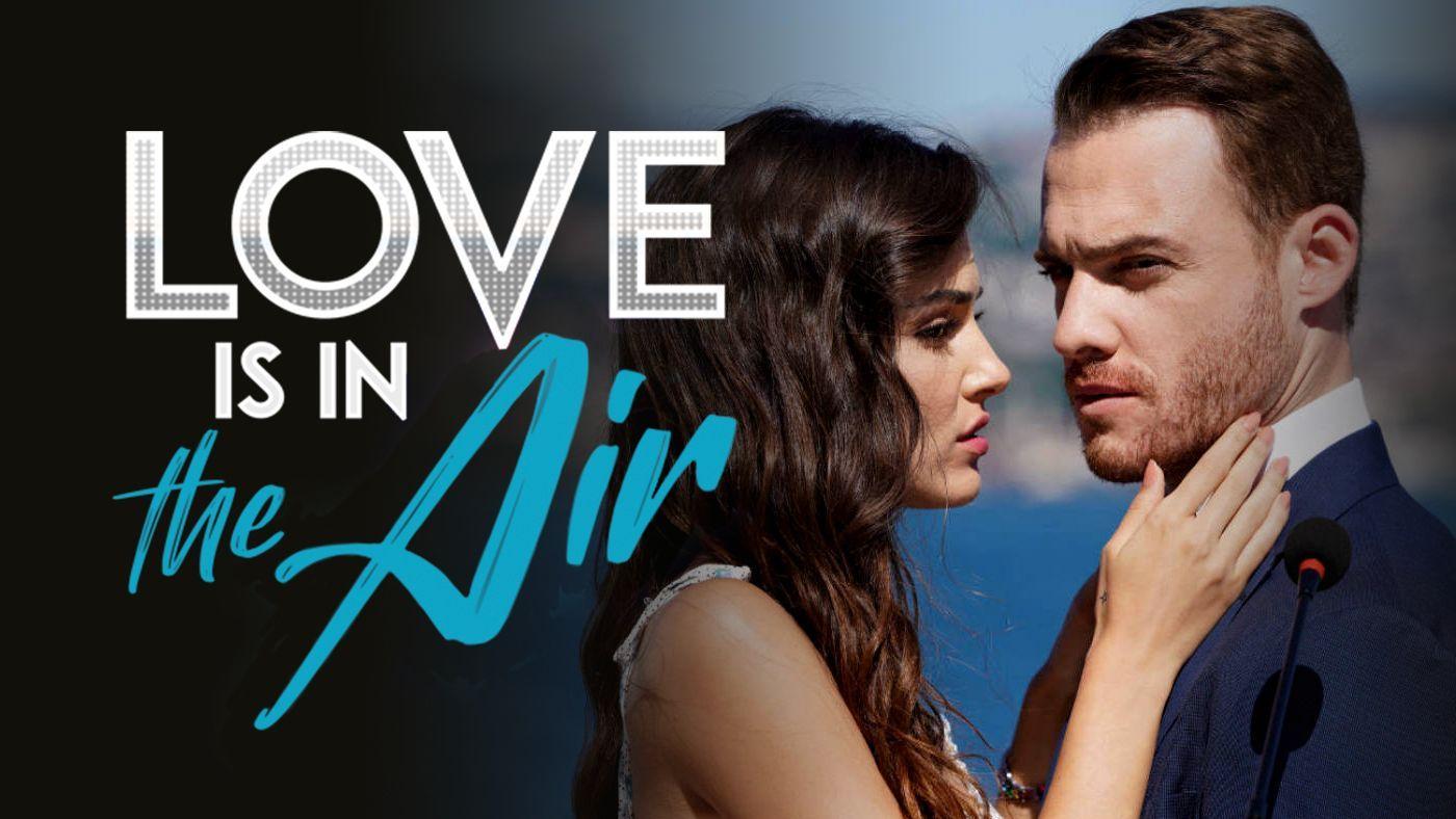 Love Is In The Air Novela Turca Ver Online O Descargar Mega En 2021 Peliculas Romanticas En Espanol Novelas Espanol Castellano