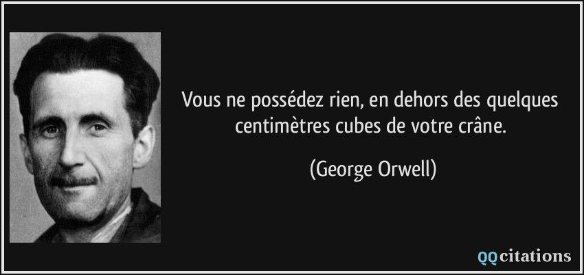 George Orwell George Orwell Citations Celebres Et Citation