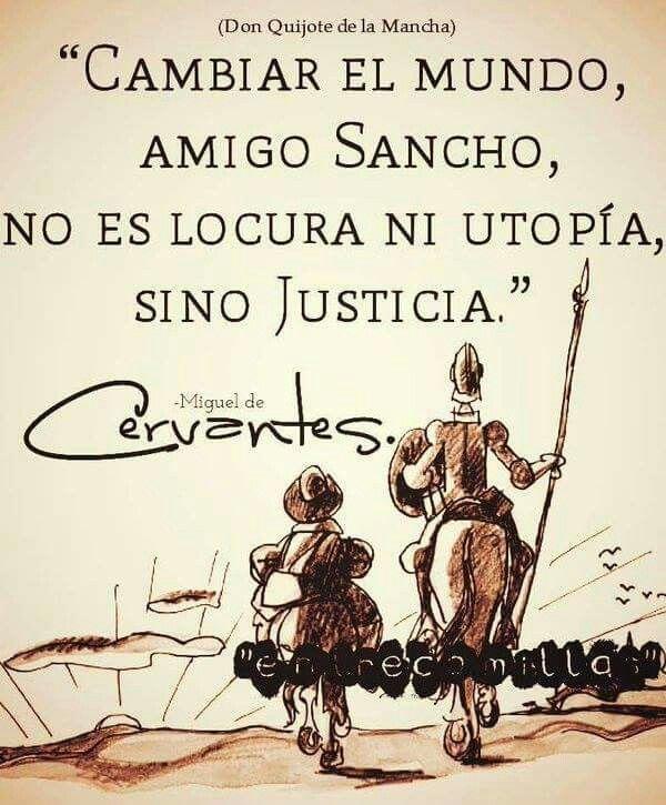 Buenos Días El Quijote Frases Don Quijote Y Frases