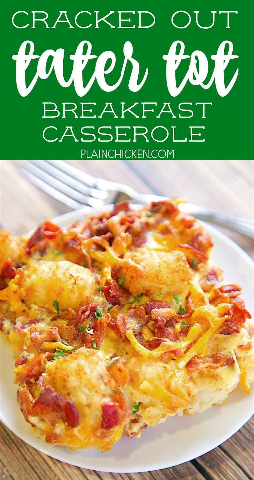 Cracked Out Tater Tot Breakfast Casserole - great make ...