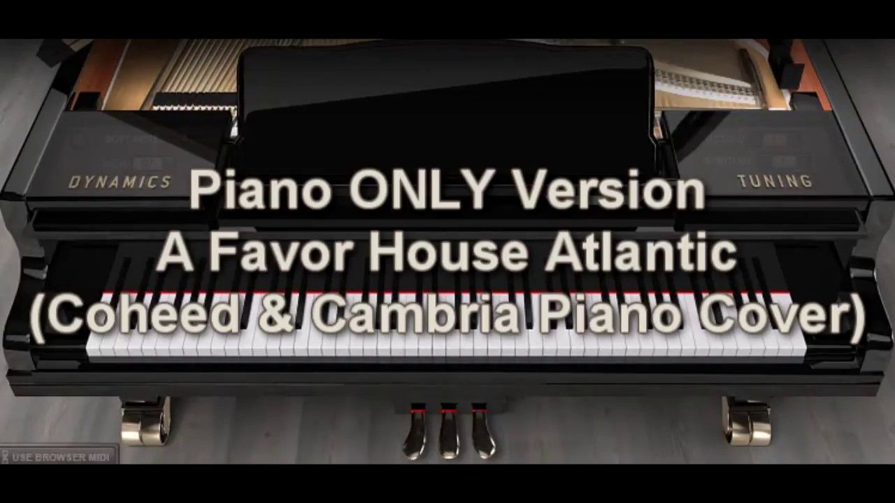 Piano Only Version A Favor House Atlantic Coheed And Cambria Piano Co Coheed And Cambria Piano Cover Piano