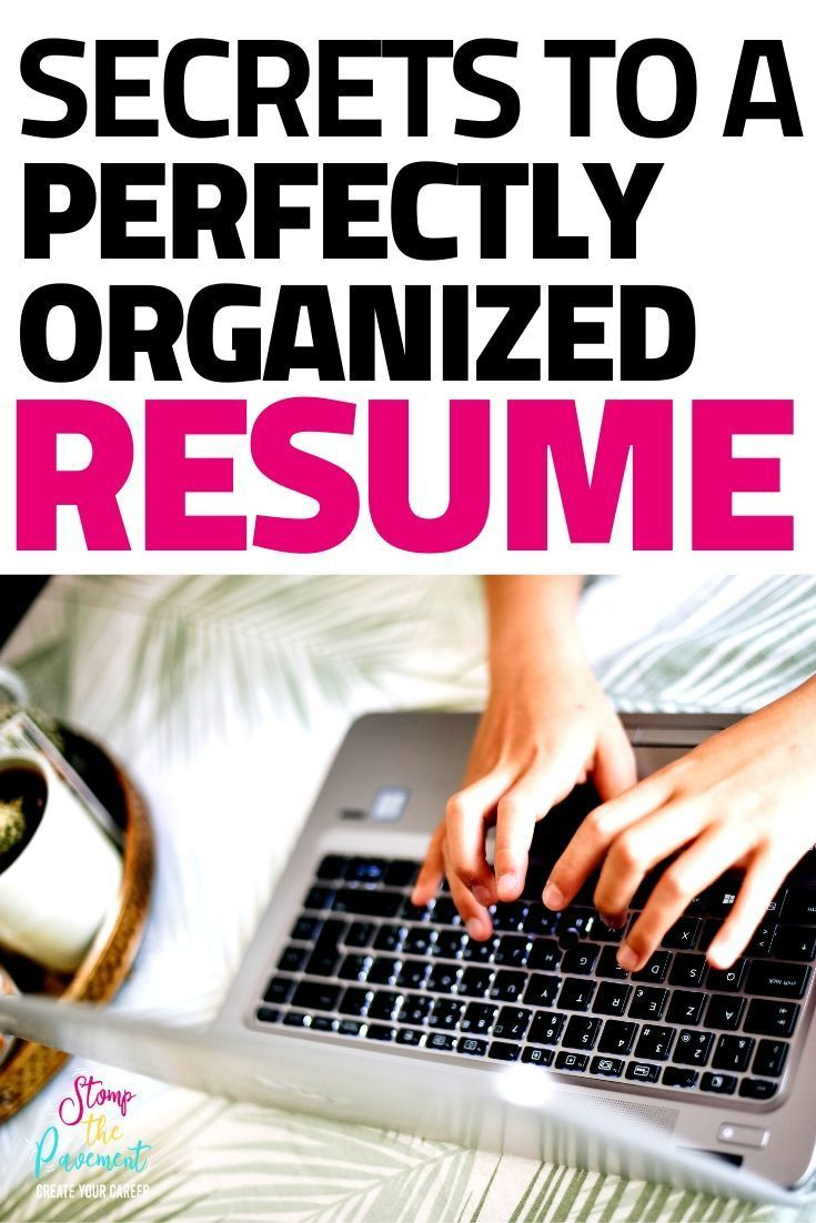 How to Organize your Resume Sections in 2020 Resume