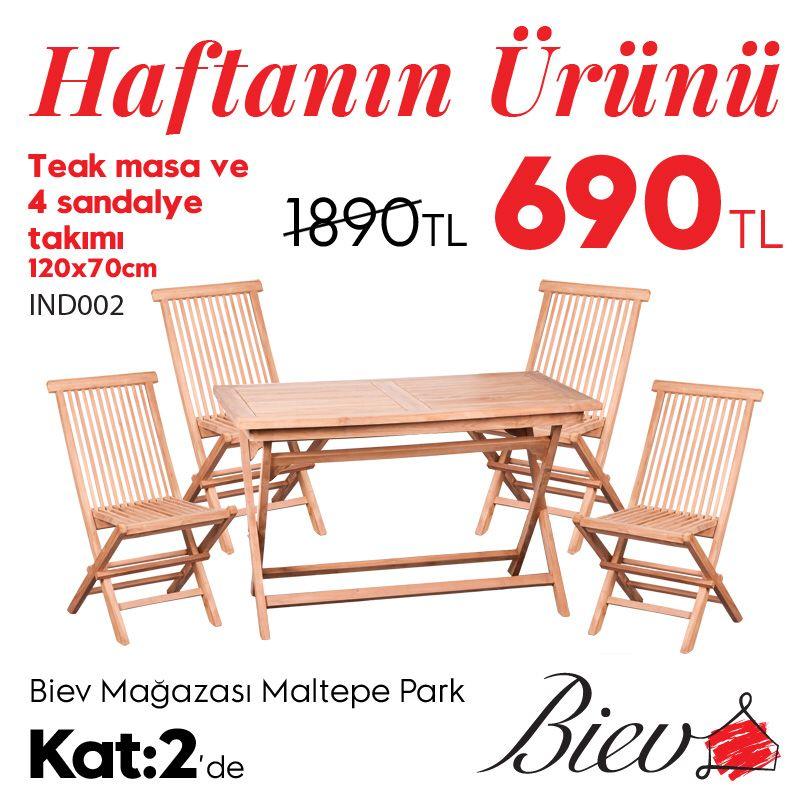 maltepepark biev de haftanin urunlerini kacirmayin teak masa ve 4 sandalye takimi 1890 tl yerine 690 tl teak sandalye evler