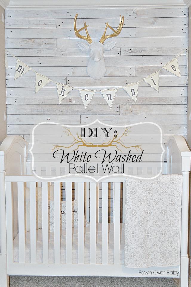 DIY: White Washed Pallet Wall | Wood wall nursery, Diy ...