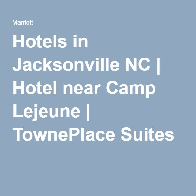 Pet Friendly Marriott Hotels In Jacksonville Nc Hotel Near Camp Lejeune Towneplace Suites