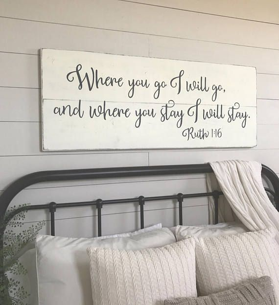 Bedroom wall decor | Where you go I will go | wood signs | bedroom ...