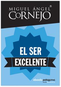 Descargar O Leer En Línea El Ser Excelente Libro Gratis ...  @tataya.com.mx