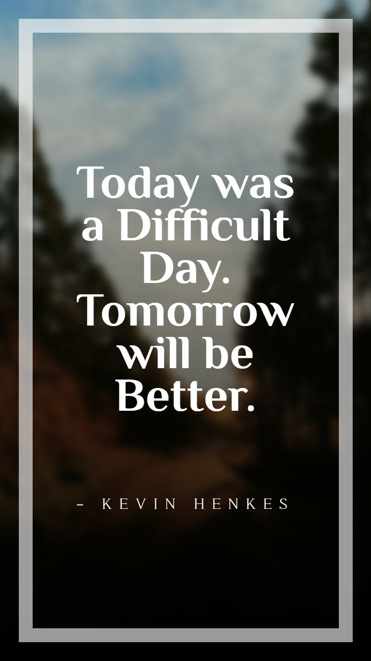 55 Tomorrow Quotes Tomorrow Quotes New Day Quotes Hard Day Quotes