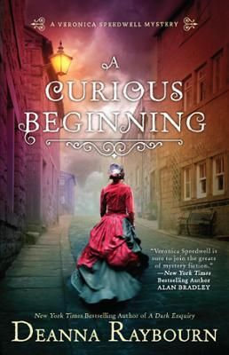 A Curious Beginning by Deanna Raybourn, Click to Start Reading eBook, In her thrilling new series, the New York Times bestselling author of the Lady Julia Grey mysteries,