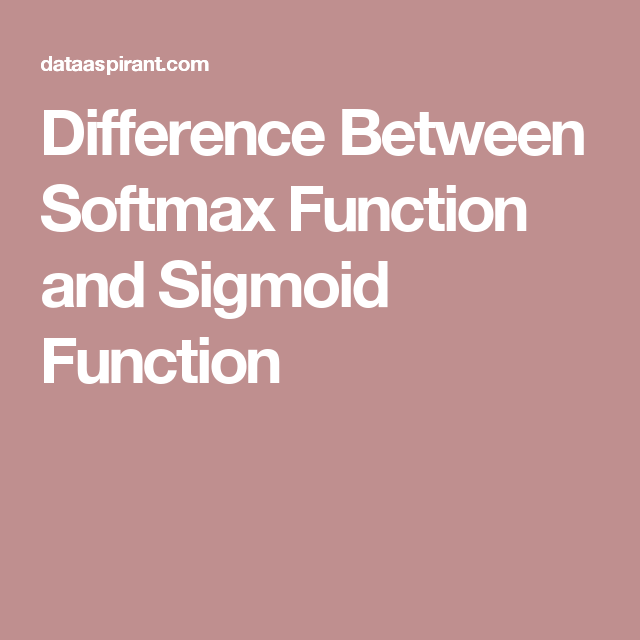 softmax activation vs sigmoid