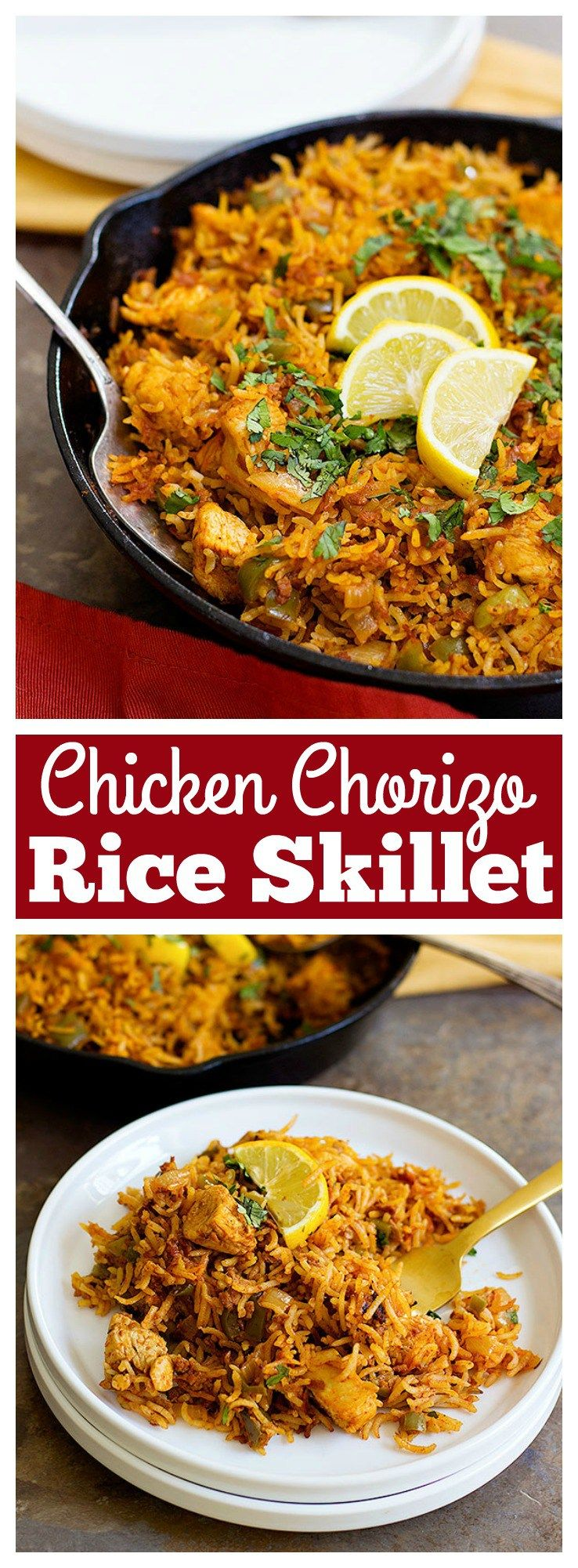 Chicken Chorizo Rice Skillet Is An Easy One Pan Dish That Uses A Few Ingredients With Maximum Flavor It S Perfect For Weeknight Dinners Or A Yummy Poulet