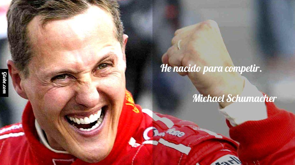 He Nacido Para Competir Michael Schumacher Michael Schumacher