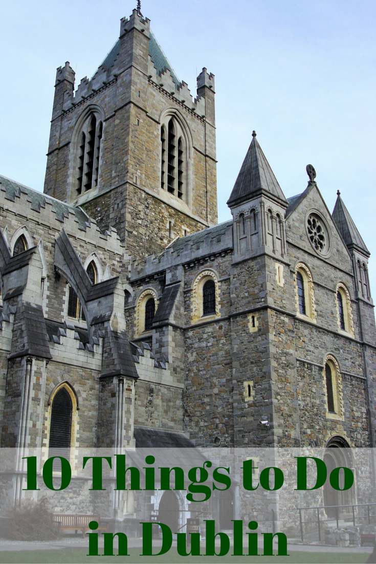Travel the World: 10 things to do in Dublin Ireland. #Dublin #Ireland #travel