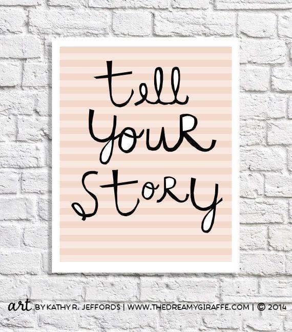 tell your story -Poster. Tolle Motivation für Euer Schreibzimmer, liebe Autoren.