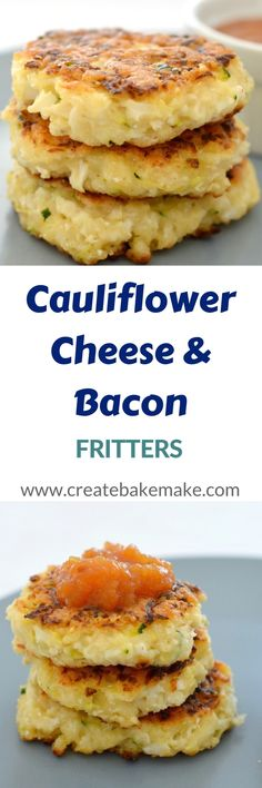 Cauliflower Cheese and Bacon Fritters