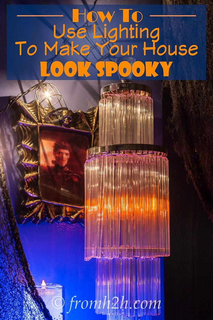 How To Use Lighting To Make Your House Look Spooky Of, Make your - Inside Halloween Decorations