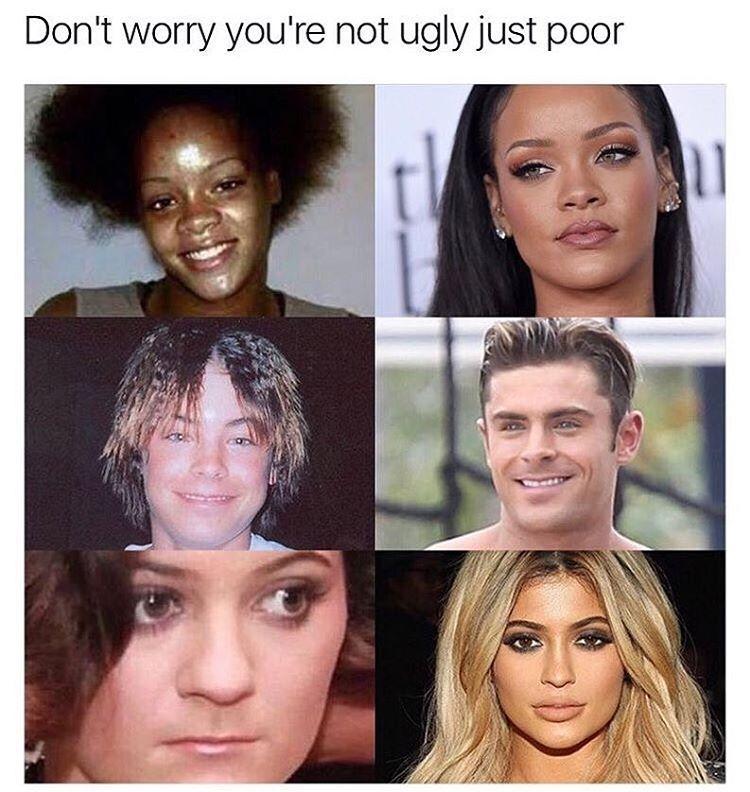 Bildergebnis für your not ugly just poor