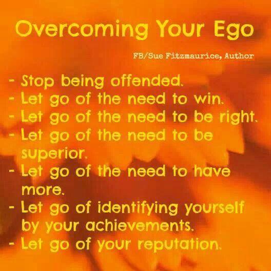 Letting Go Of Ego Ego Quotes Ego Vs Soul Ego