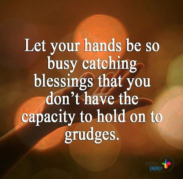 Let your hands be so busy catching blessings that you have ...