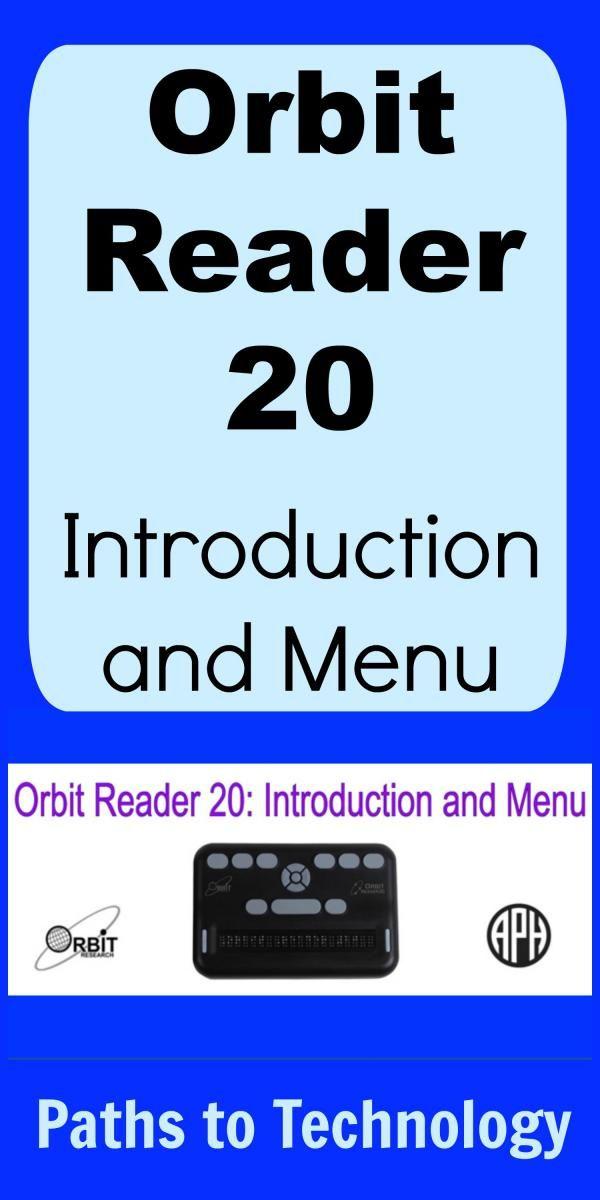 Orbit Reader 20: Introduction and Menu | Readers. Braille reader. Orbit