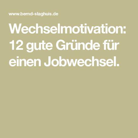 Wechselmotivation 12 Gute Gründe Für Einen Jobwechsel Job